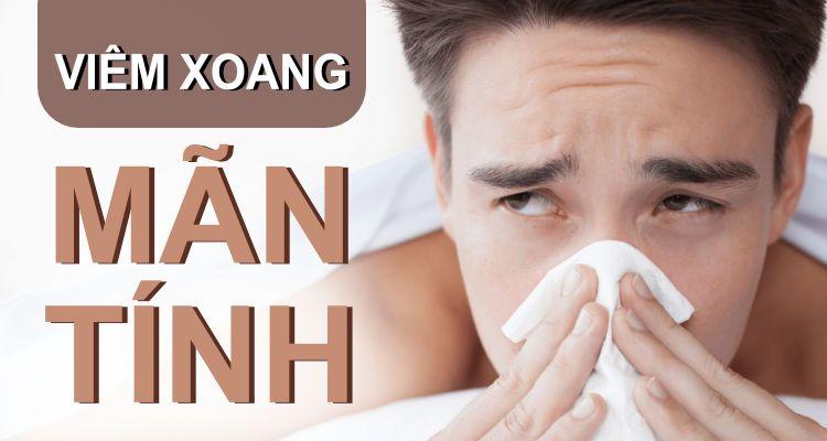 Viêm xoang là gì ? Các dạng viêm xoang thường gặp.